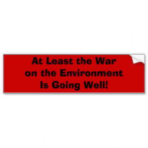 Famous Sayings Bumpersticker Car Bumper Sticker