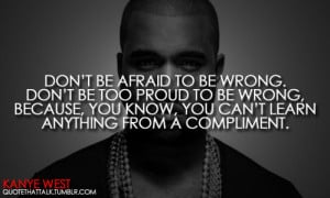 15 notes # kanye west # quotes # quote