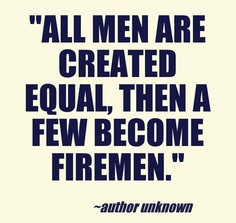 Firefighter Quotes Sayings