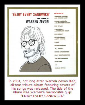 Warren Zevon's sardonic views on life and death are apparent in many ...
