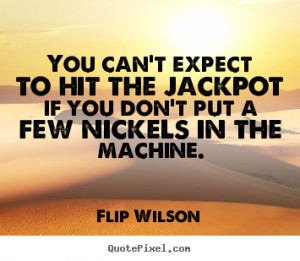 ... flip wilson more motivational quotes life quotes love quotes success