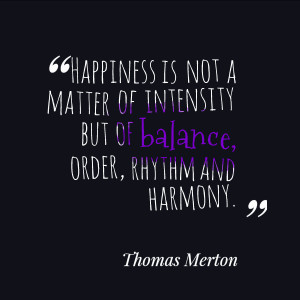 ... balance order rhythm and harmony thomas merton find your balance and