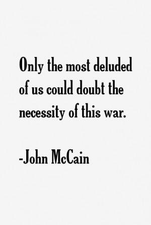 View All John McCain Quotes