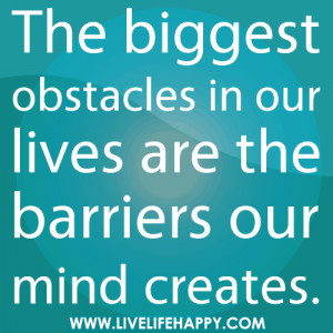 Biggest Obstacle quote #2
