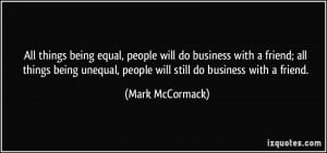 More Mark McCormack Quotes