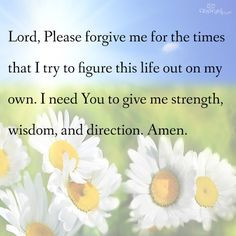 Lord, I need you to give me strength