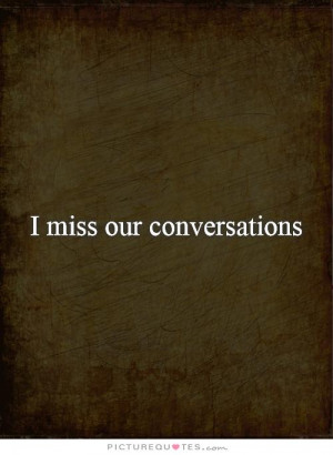 quotes i miss you quotes missing someone quotes lost friendship quotes ...