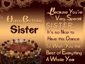 Happy Birthday To A Very Special Sister WishBirthday