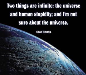 the universe and human stupidity
