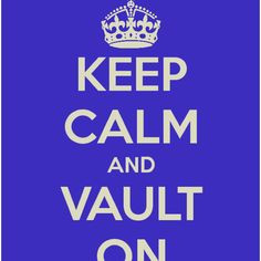 Keep Calm and Vault On! Pole Vault More
