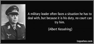 military leader often faces a situation he has to deal with, but ...