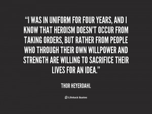 quote-Thor-Heyerdahl-i-was-in-uniform-for-four-years-148554.png
