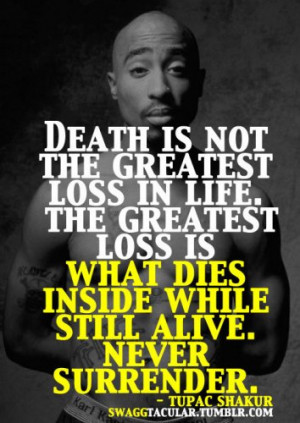 tupac quotes about relationships 2pac lyrics quotes old school