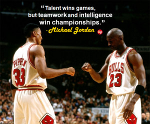 Talent Wins Games, But Teamwork And Intelligence Win Championships ...