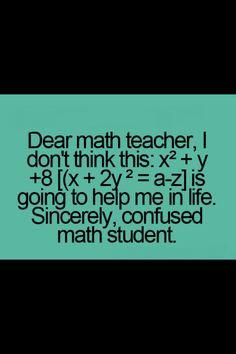 Dear math teacher...