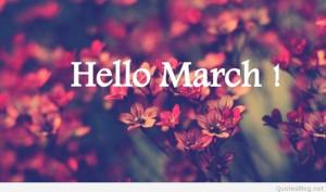Goodbye February Hello March 2015