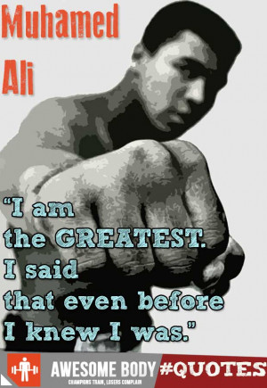 muhamed ali quotes how great i am i am the greatest i said that even ...