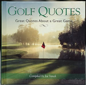 Golf Book Review: Golf Quotes – Great Quotes About a Great Game