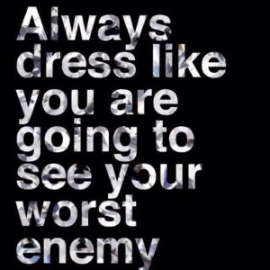 Dress to impress quotes