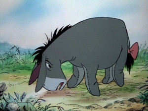 ... is often rooted in the truth. And Eeyore is just being honest here