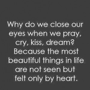 Close your eyes open your heart