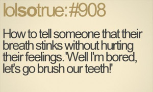funny quotes, how to tell someone their breath stinks