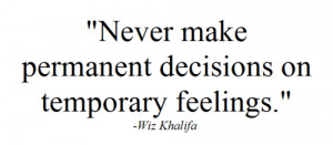 love truth Black and White wiz khalifa quotes Awesome true young ...