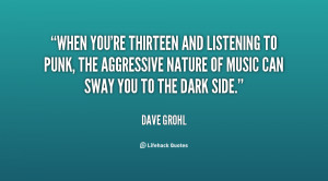 When you're thirteen and listening to punk, the aggressive nature of ...