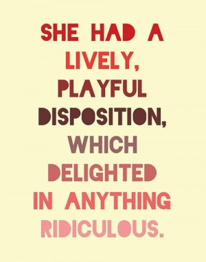 ... of my personality can be explained by my love of Elizabeth Bennet