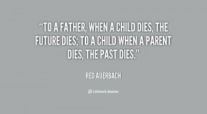 quote-Red-Auerbach-to-a-father-when-a-child-dies-62535.png