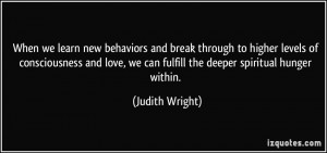 new behaviors and break through to higher levels of consciousness ...