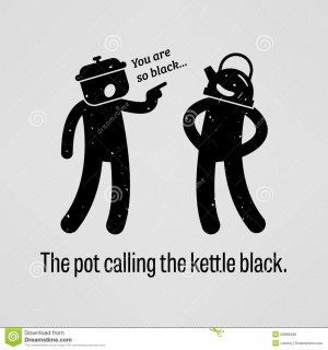 ... sayings, The pot calling the kettle black with simple human pictogram