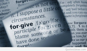 Forgive quotes & forgiveness wallpapers quotes