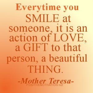 ... , it is an action of love, a gift to that person, a beautiful thing