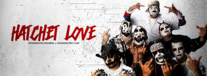Hatchet Love Psychopathic Records Facebook Cover