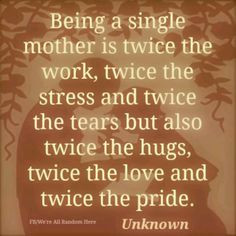 When I was a single mother to Lindz they were some of the most ...