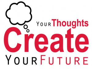 your-thoughts-create-your-future