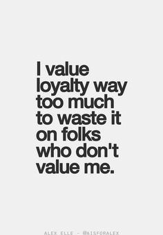 loyalty quotes loyalty sayings quotes loyalty quotes loyal quotes ...