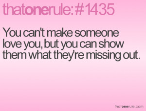 -cant-make-someone-love-you-but-you-can-show-them-what-theyre-missing ...