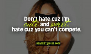 Hate Hoes And Hoes Hate Me Quotes