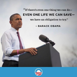 Gun Control Quotes Obama Barack obama on gun violence