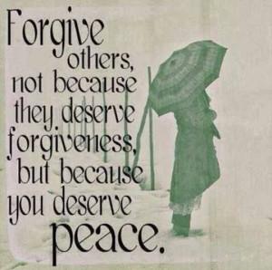 Forgiveness = peace!