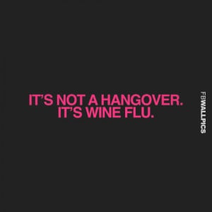 Its Not A Hangover Girly Quote Picture
