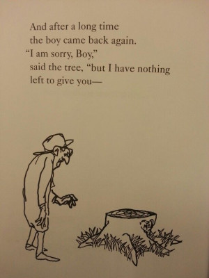 The Giving Tree... this book makes me cry, but I love it