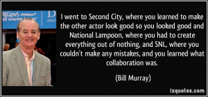 More Bill Murray Quotes