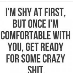 funny quotes sayings humor shy crazy comfortable