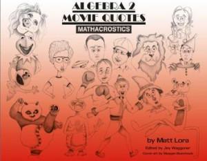 Algebra 2 Movie Quotes MATHACROSTICS