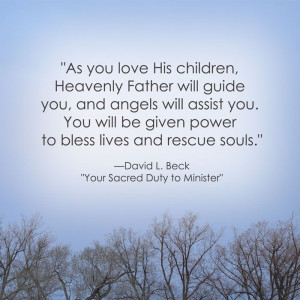 LDS Quote on Service   David L. Beck #charity #love #service http ...