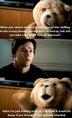 ted. best part of the movie right here. More