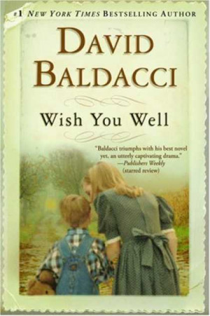 Wish You Well Research Papers explore a tale by David Baldacci about a ...